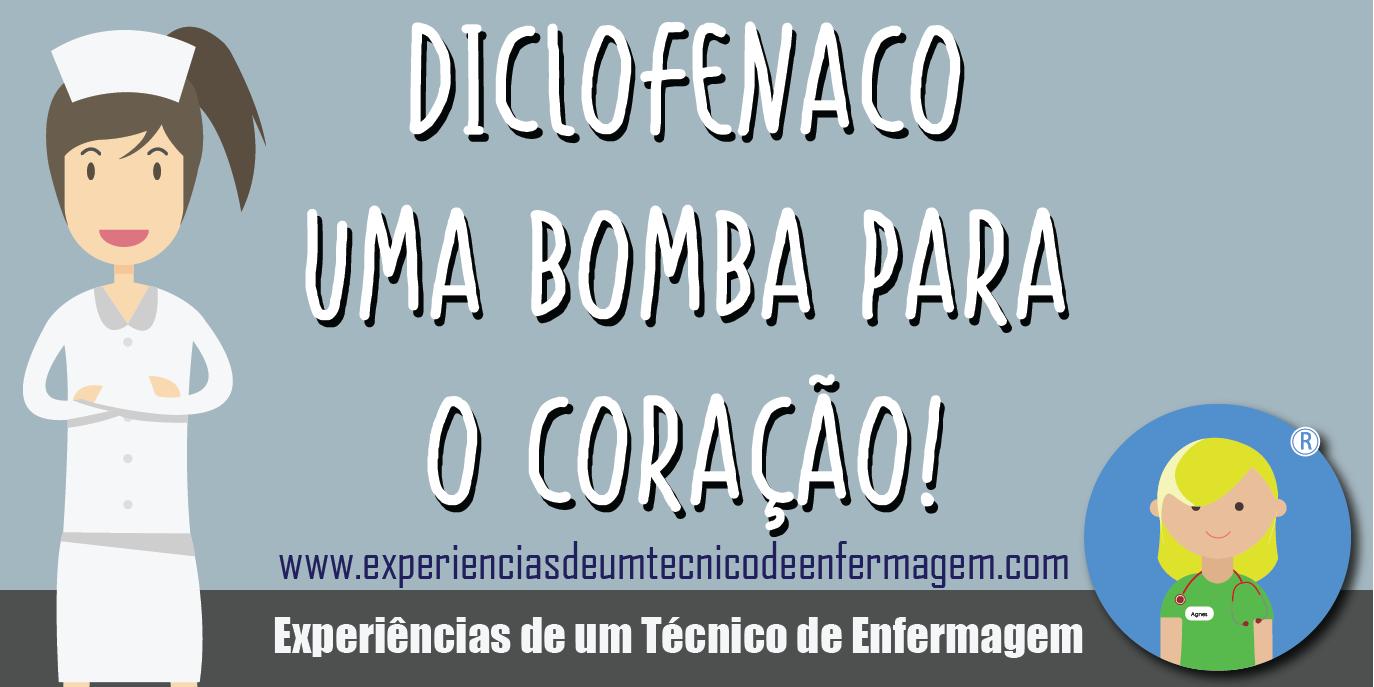 Diclofenaco: Uma bomba para o coração!